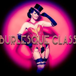 RECEIVE A FREE BOA! VINTAGE BURLESQUE 4 WEEK COURSE – Monday 4th Feb till 25th Feb 2019