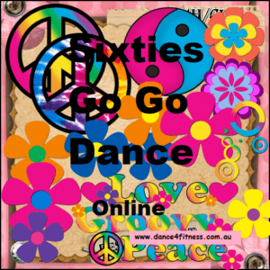 Online Sixties a Go Go – MONDAY 6.30 pm