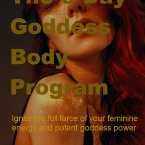 GODDESS BODY PROGRAM – 5 Day Program – 1 on 1