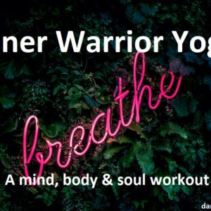 Inner Warrior Tantric Yoga